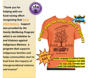 Thank you for helping with our fund-raising effort recognizing that Every Child Matters. Support was provided by the Family Wellbeing Program which is an initiative to end violence against indigenous women; a program that supports indigenous families and helps communities start to heal from the impacts of intergenerational violence and trauma.